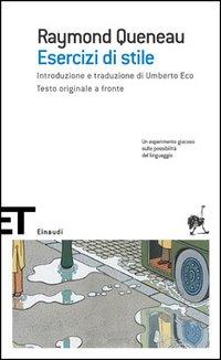 Esercizi di stile di Raymond Queneau