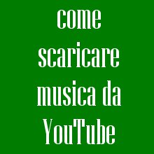 come scaricare musica da youtube in mp3
