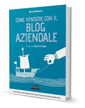come vendere con il blog aziendale